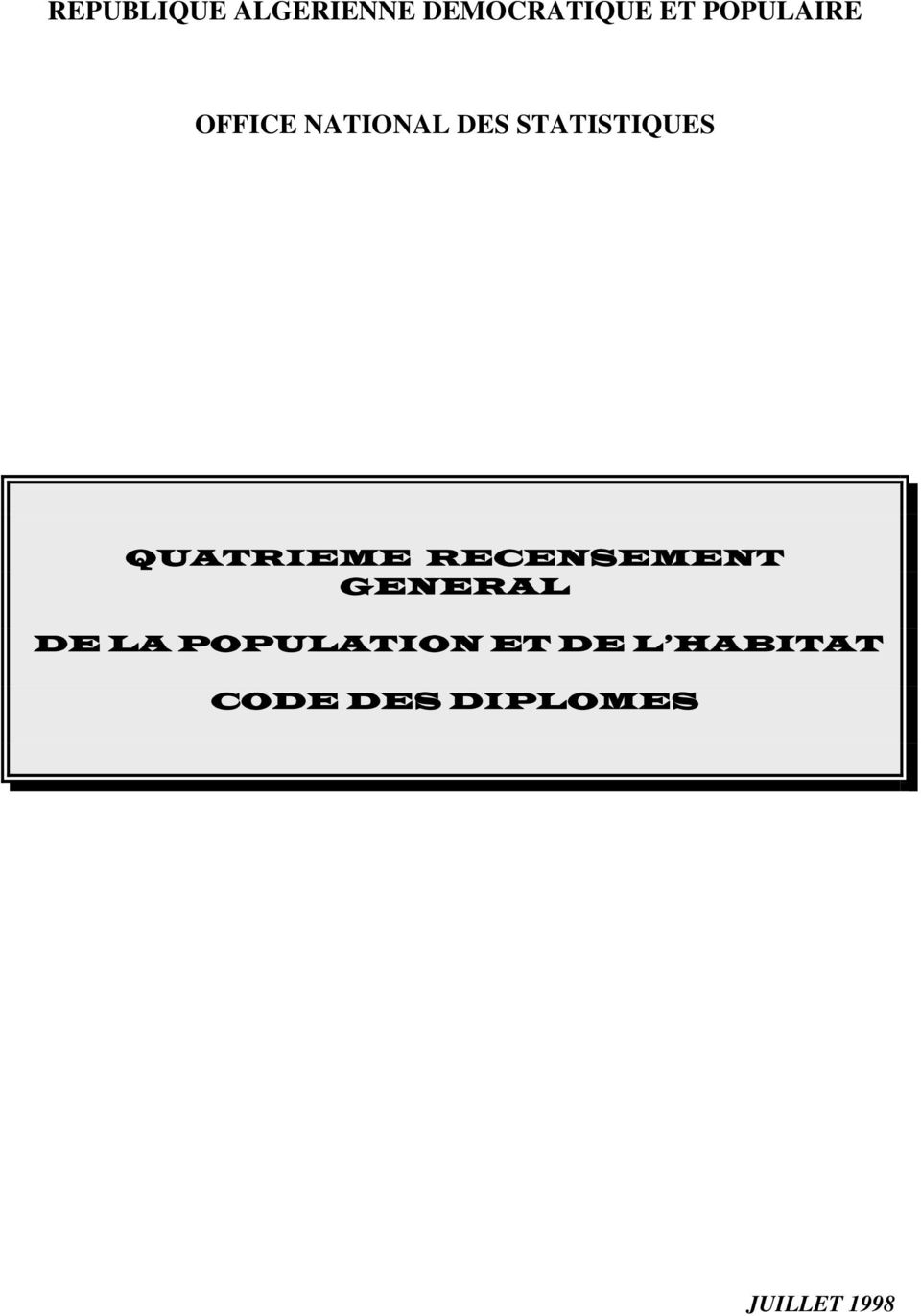QUATRIEME RECENSEMENT GENERAL DE LA