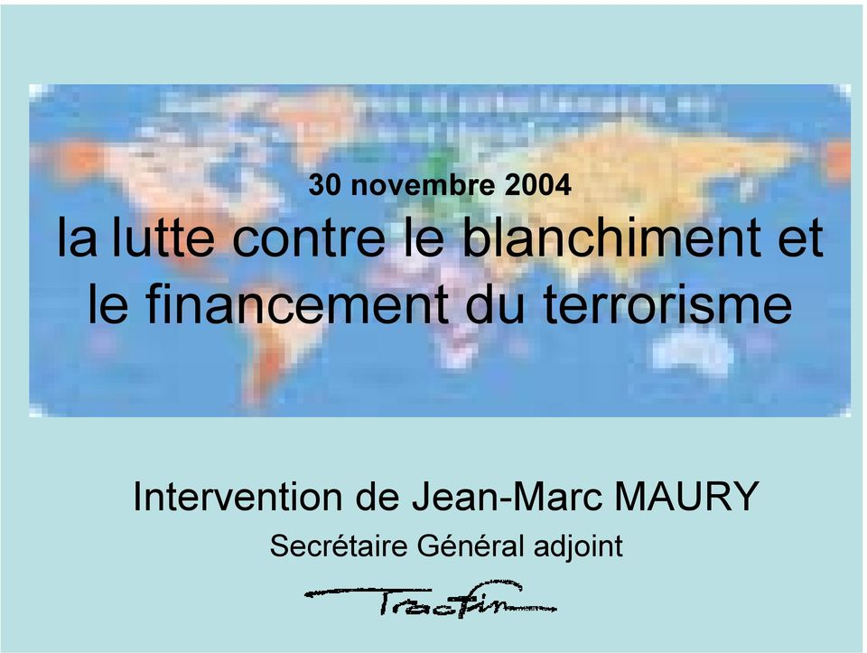 du terrorisme Intervention de