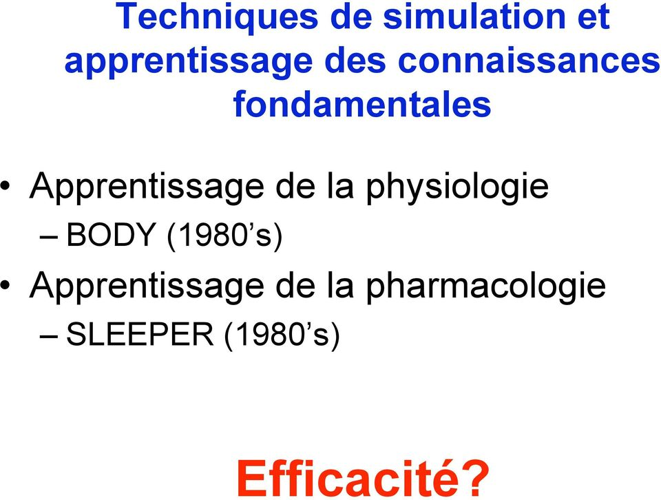 la physiologie BODY (1980 s) Apprentissage de