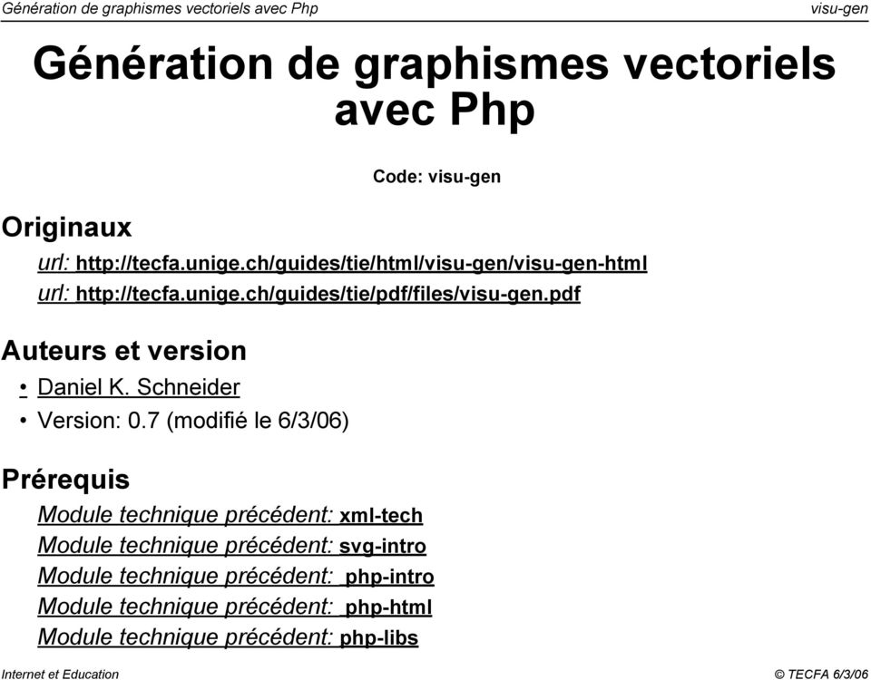 pdf Auteurs et version Daniel K. Schneider Version: 0.