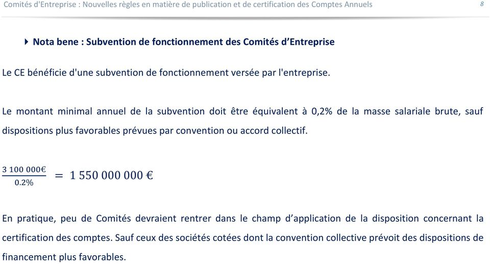 convention ou accord collectif. 3 100 000 0.