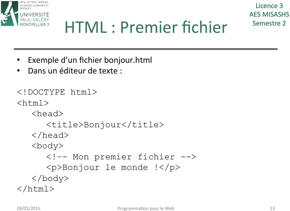DOCTYPE html> <html> <head> <title>bonjour</title>