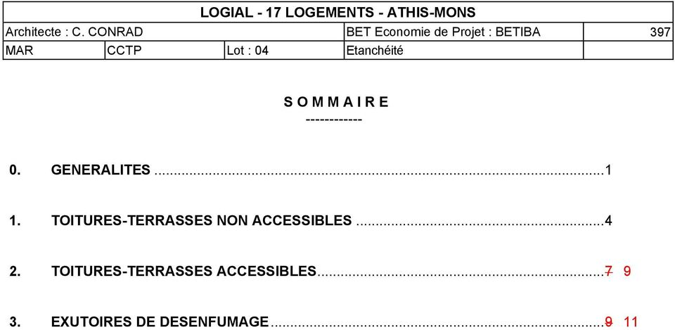 TOITURES-TERRASSES NON ACCESSIBLES... 4 2.