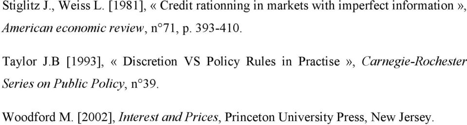 economic review, n 71, p. 393-410. Taylor J.