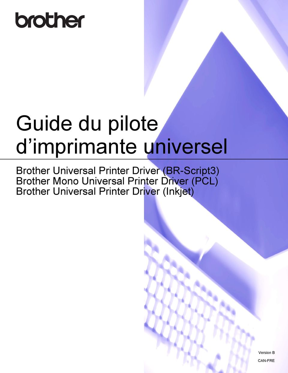 Mono Universal Printer Driver (PCL) Brother