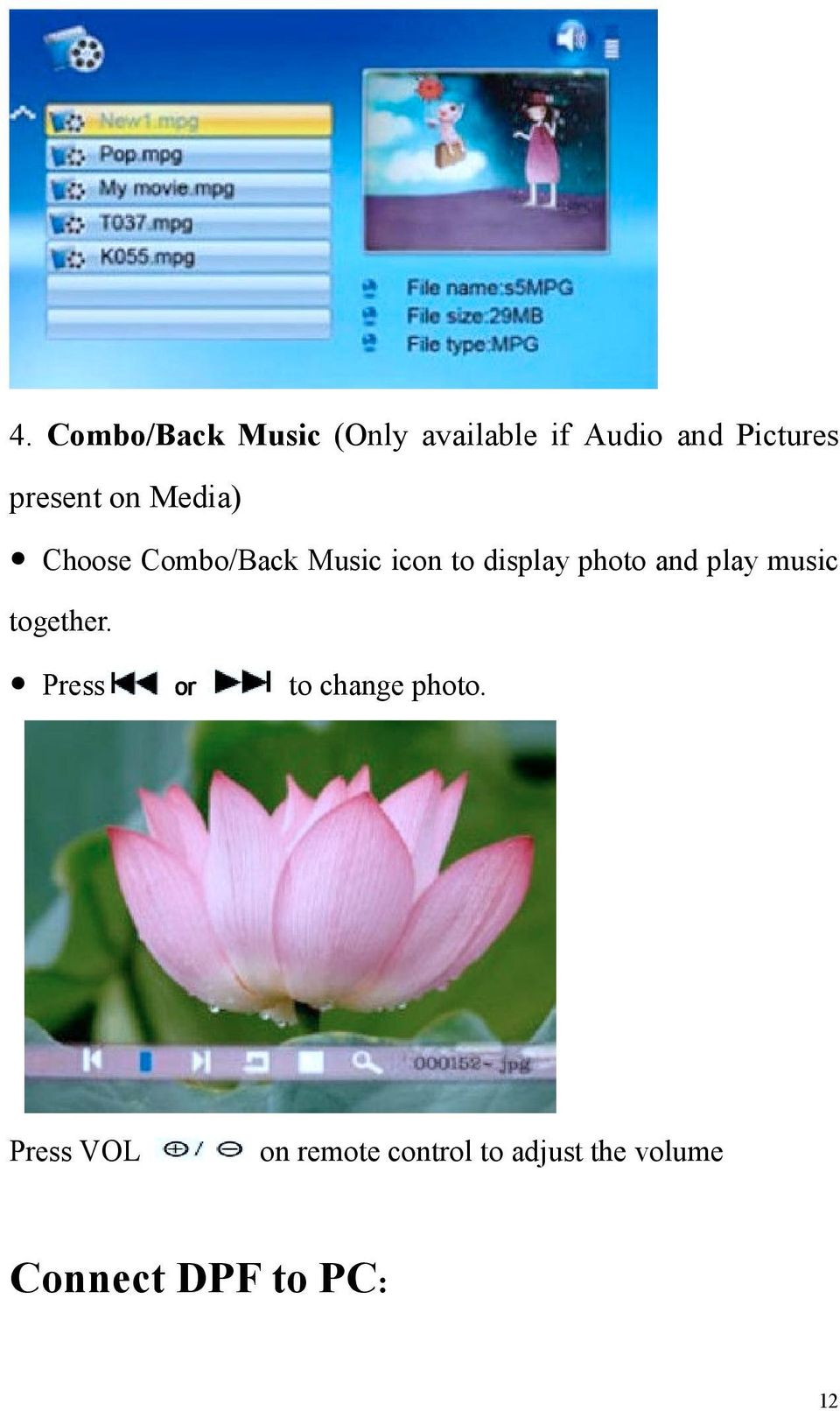 photo and play music together. Press to change photo.