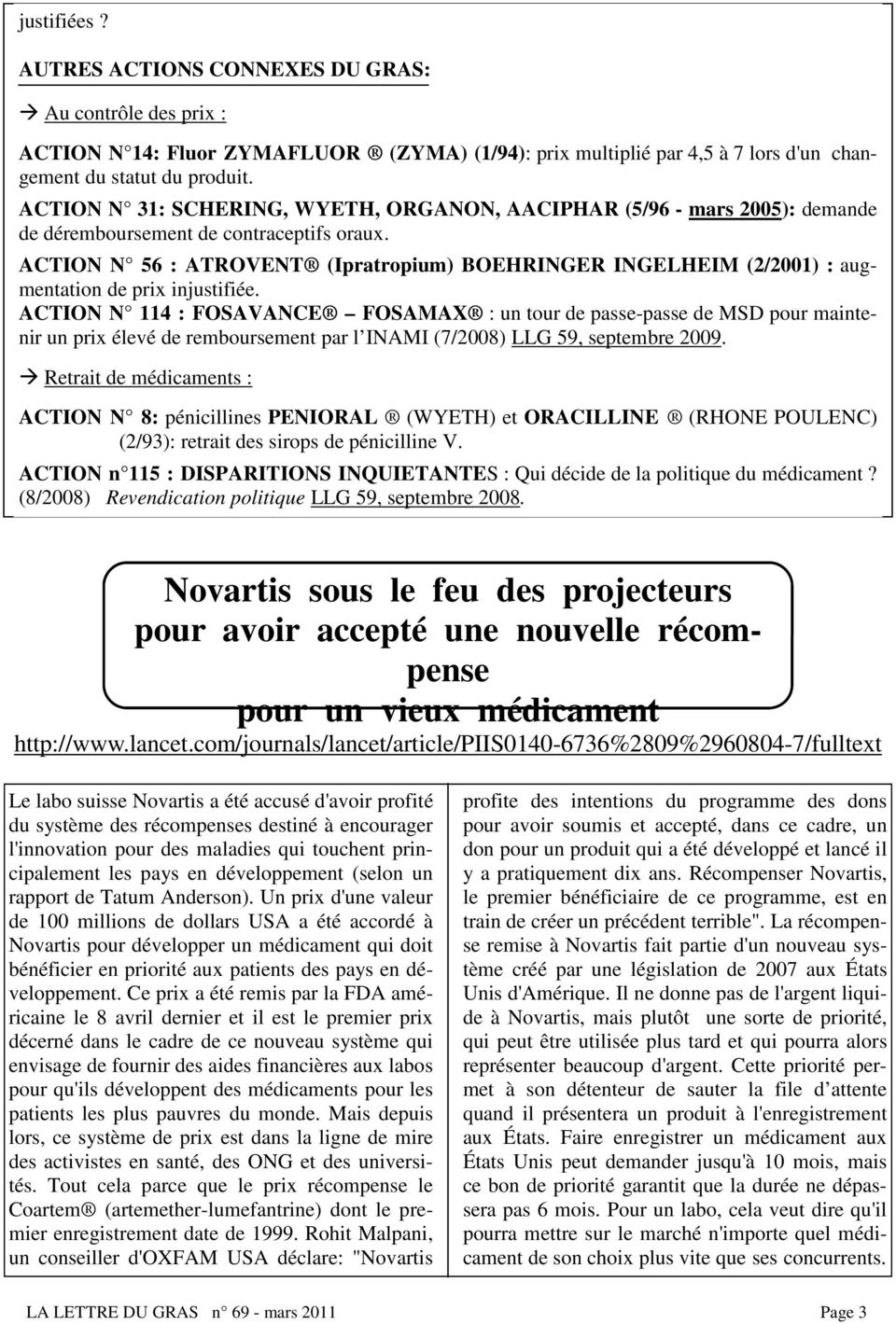 ACTION N 56 : ATROVENT (Ipratropium) BOEHRINGER INGELHEIM (2/2001) : augmentation de prix injustifiée.