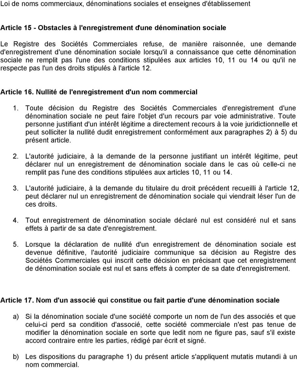 Article 16. Nullité de l'enregistrement d'un nom commercial 1.