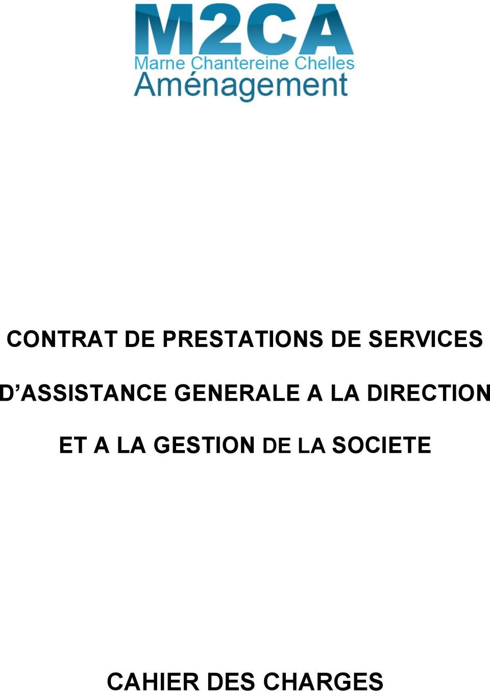 GENERALE A LA DIRECTION ET A