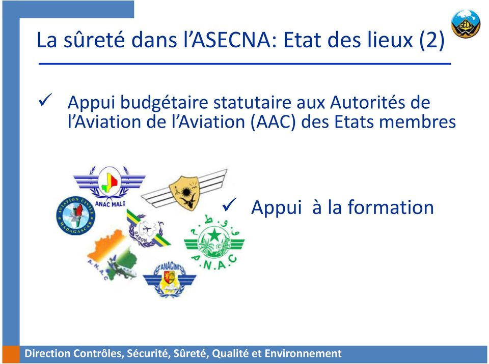 Aviation (AAC) des Etats membres Appui à la formation