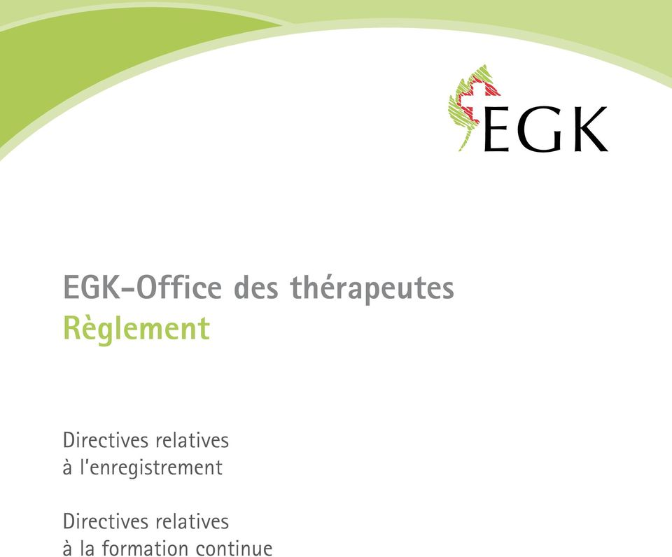 à l enregistrement Directives