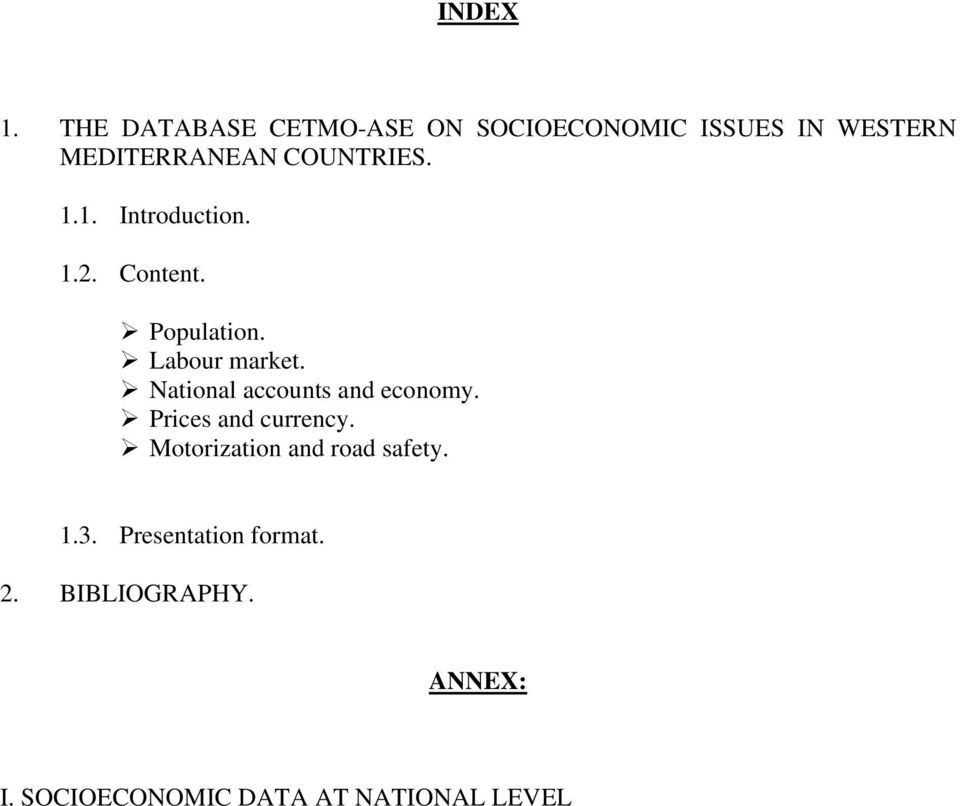 COUNTRIES. 1.1. Introduction. 1.2. Content. Population. Labour market.