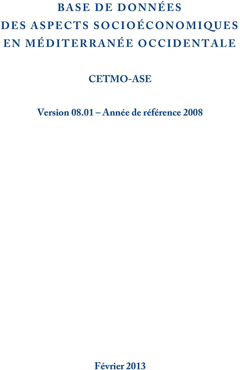 OCCIDENTALE CETMO-ASE Version 08.