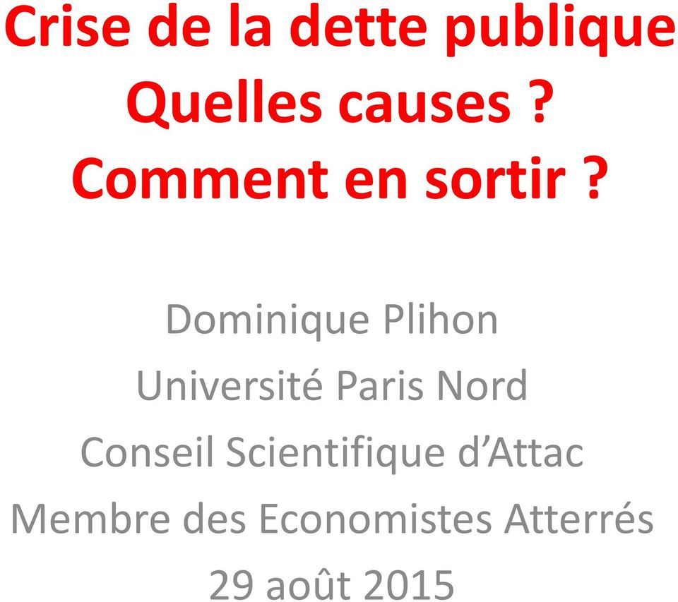 Dominique Plihon Université Paris Nord