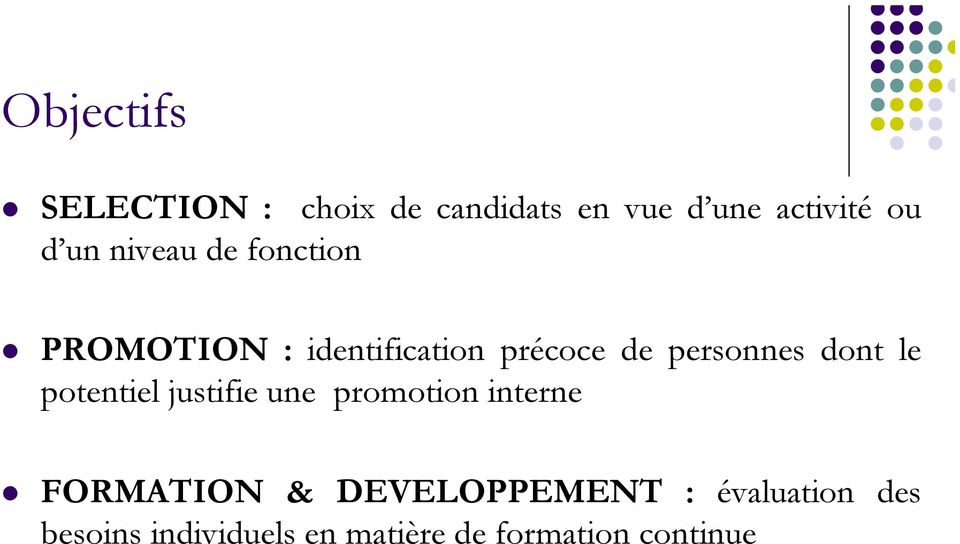 dont le potentiel justifie une promotion interne FORMATION &