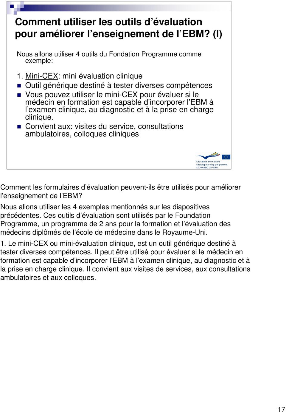 examen clinique, au diagnostic et à la prise en charge clinique.