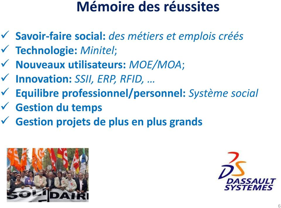 Innovation: SSII, ERP, RFID, Equilibre professionnel/personnel: