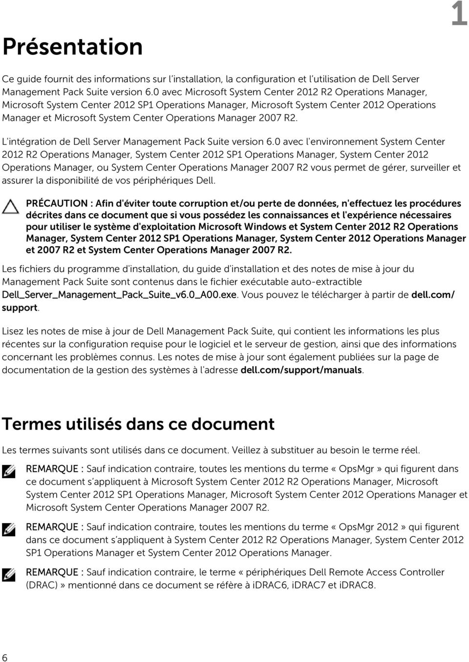 Manager 2007 R2. L'intégration de Dell Server Management Pack Suite version 6.