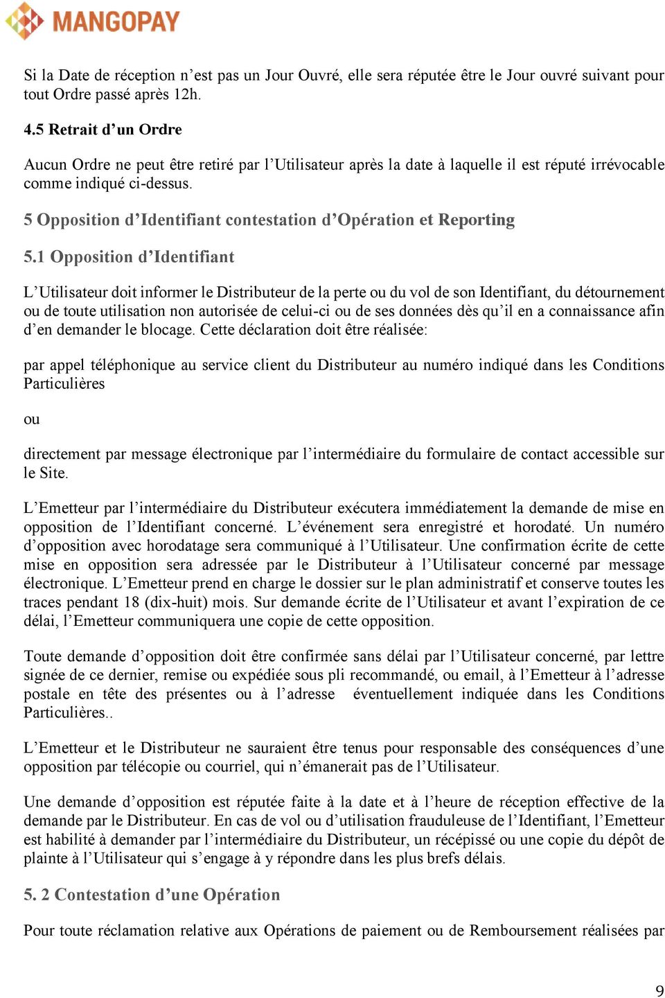 5 Opposition d Identifiant contestation d Opération et Reporting 5.