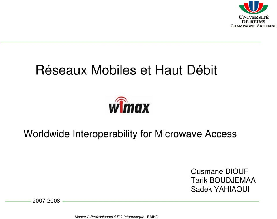 Microwave Access 2007-2008