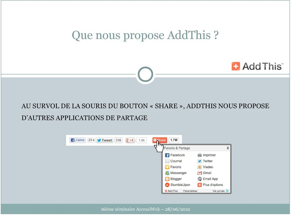 BOUTON «SHARE», ADDTHIS NOUS