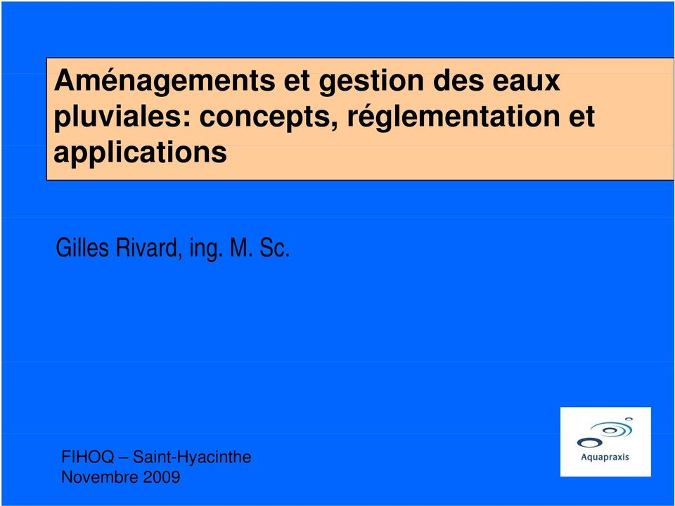 et applications Gilles Rivard, ing.