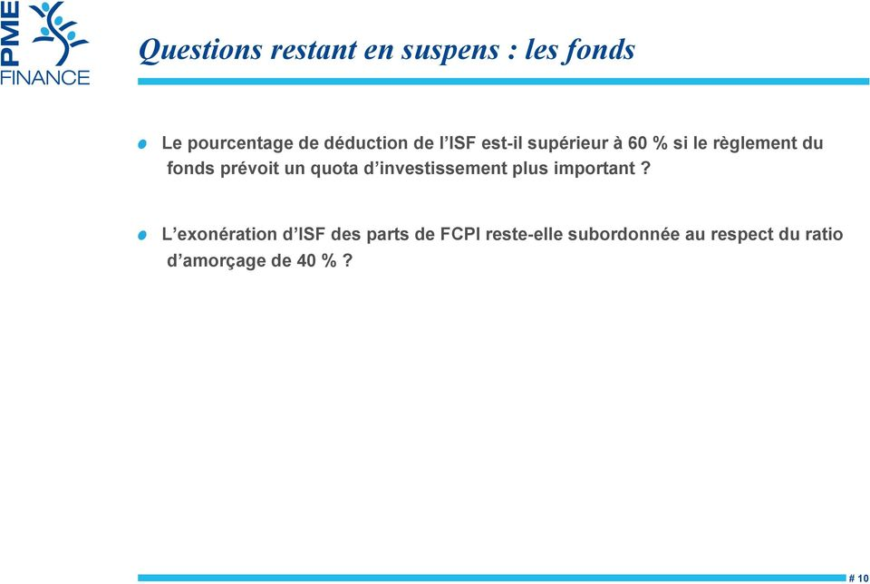 quota d investissement plus important?