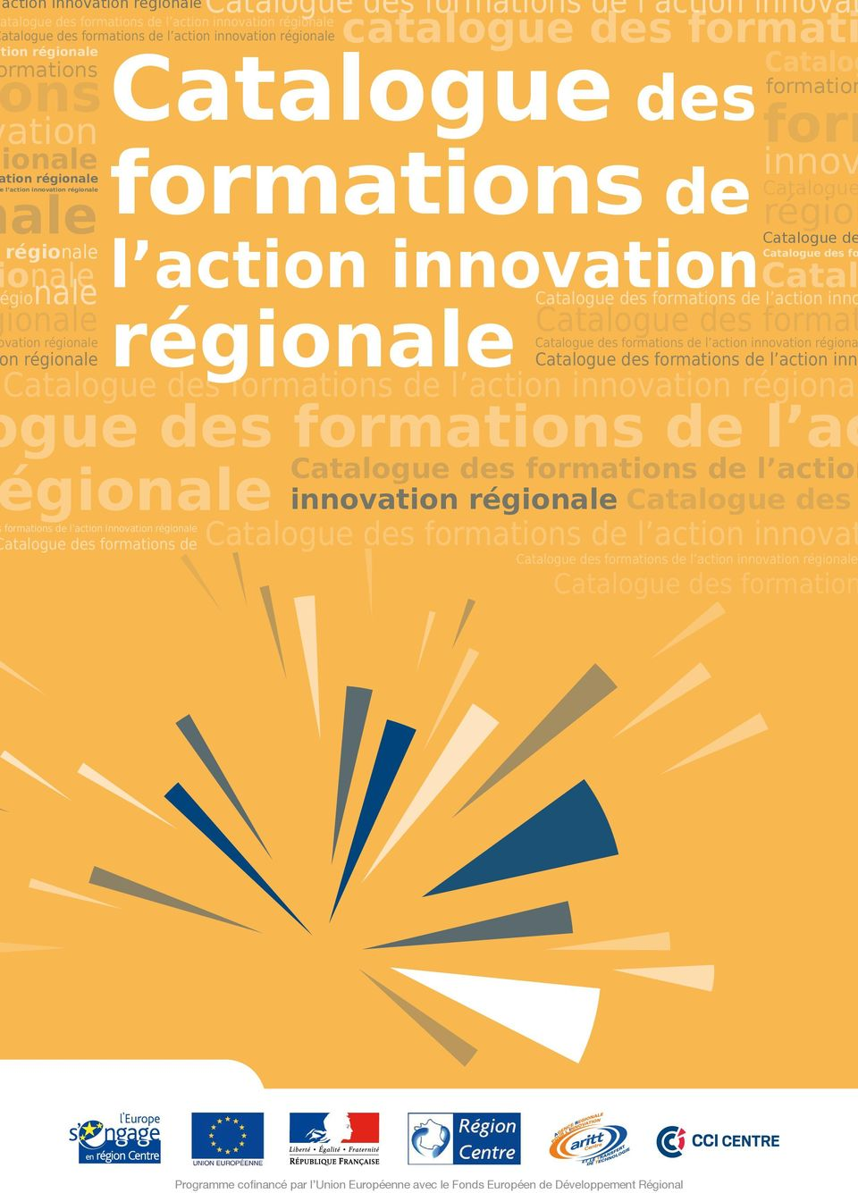 des fo Catal régionale catalogue des formati formation form innov Catalogue région Catalogue de Catalogue des formations de l action inno Catalogue des format Catalogue des formations de l action