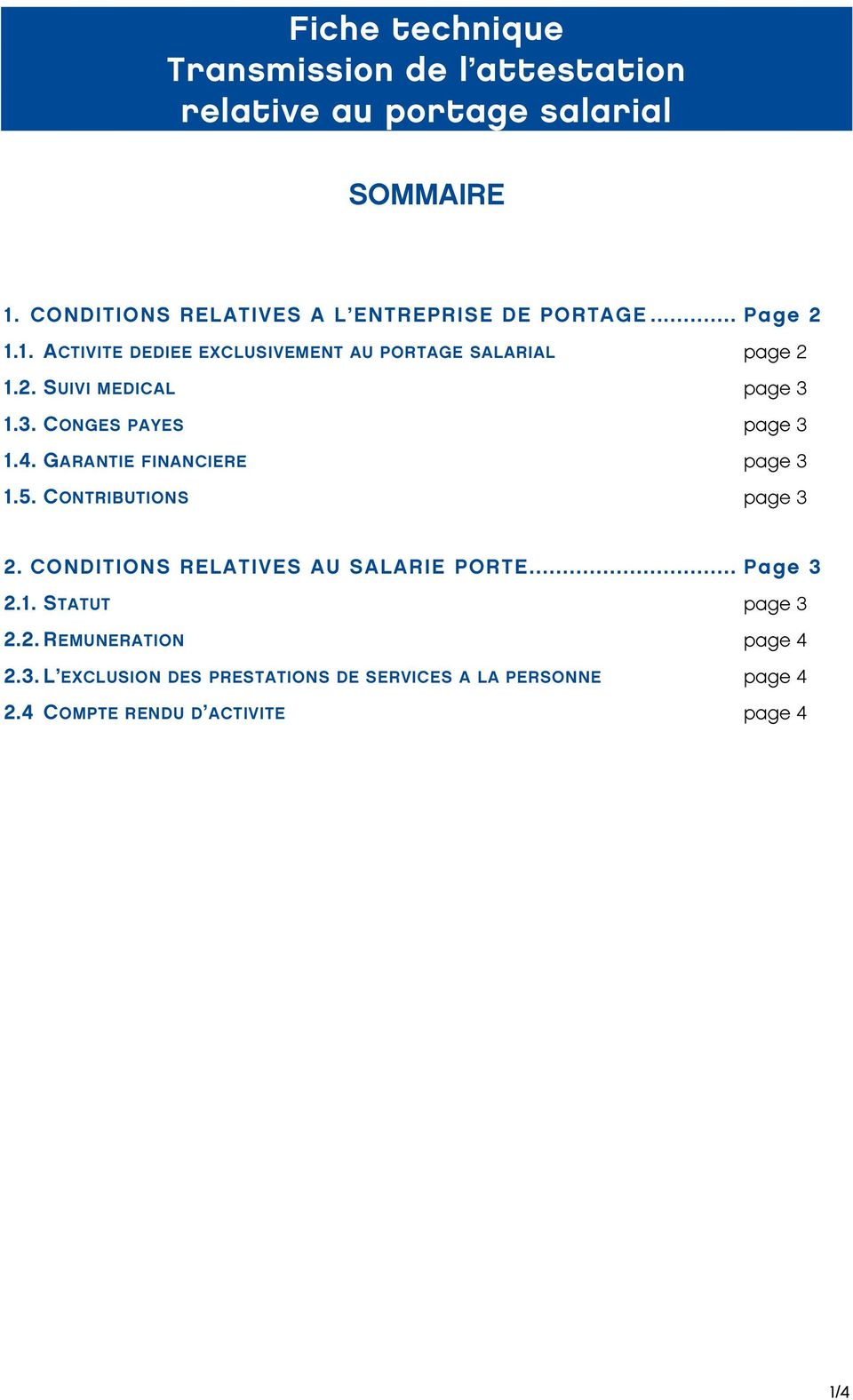 3. CONGES PAYES page 3 1.4. GARANTIE FINANCIERE page 3 1.5. CONTRIBUTIONS page 3 2. CONDITIONS RELATIVES AU SALARIE PORTE.