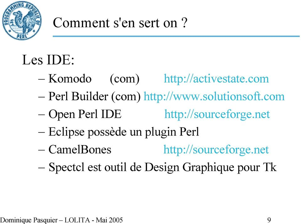 com Open Perl IDE http://sourceforge.