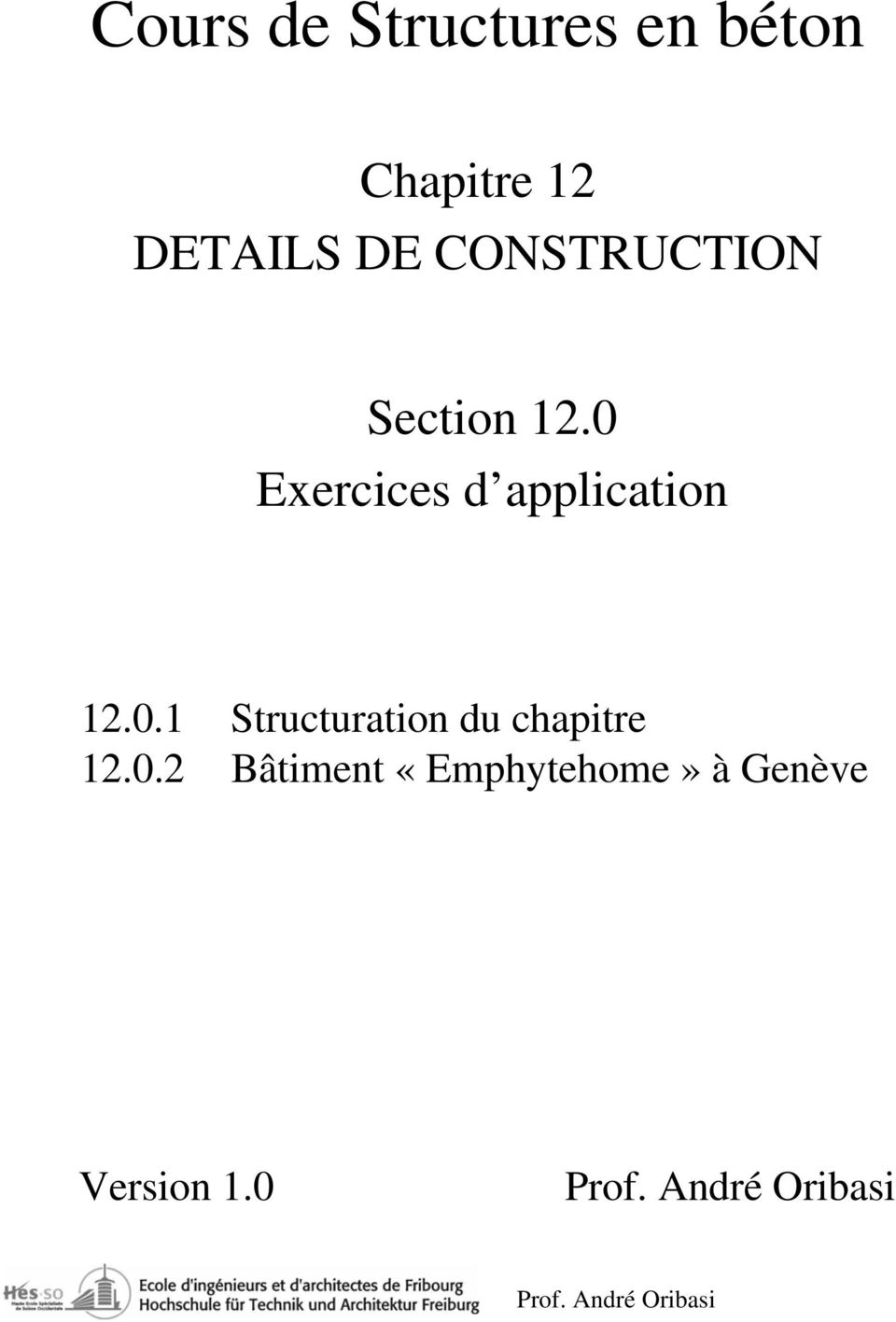 0 Exercices d application 12.0.1 Structuration du chapitre 12.