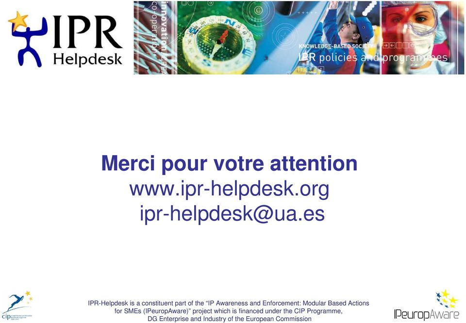 Enforcement: Modular Based Actions for SMEs (IPeuropAware) project which