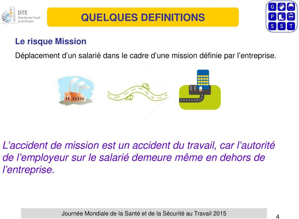 L accident de mission est un accident du travail, car l