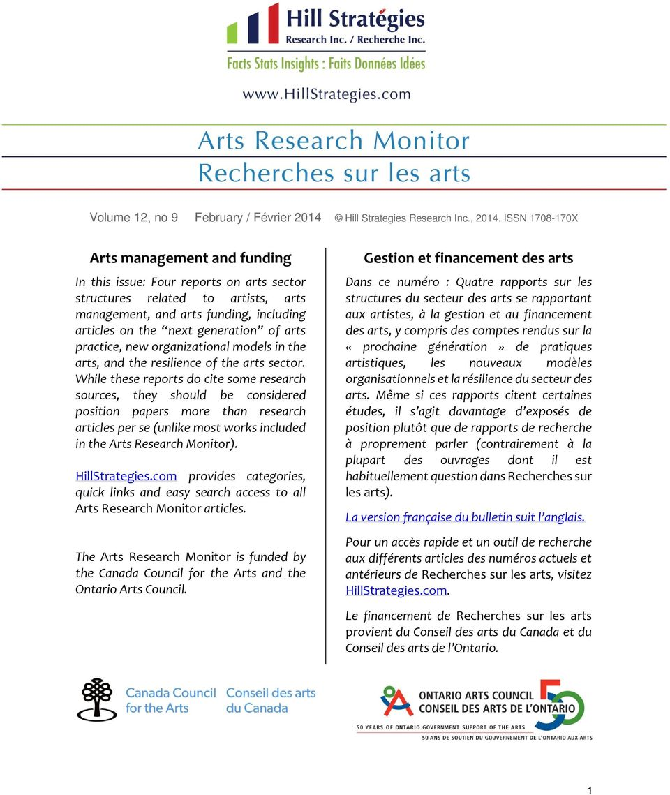 arts practice, new organizational models in the arts, and the resilience of the arts sector.