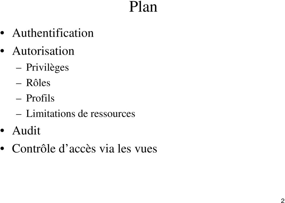Limitations de ressources Plan