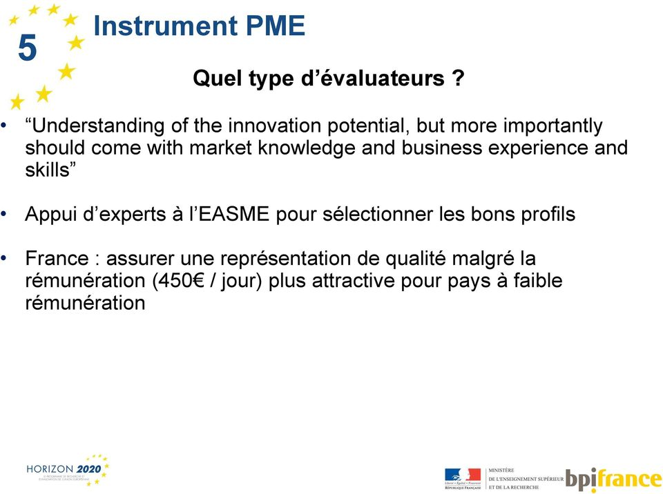 knowledge and business experience and skills Appui d experts à l EASME pour