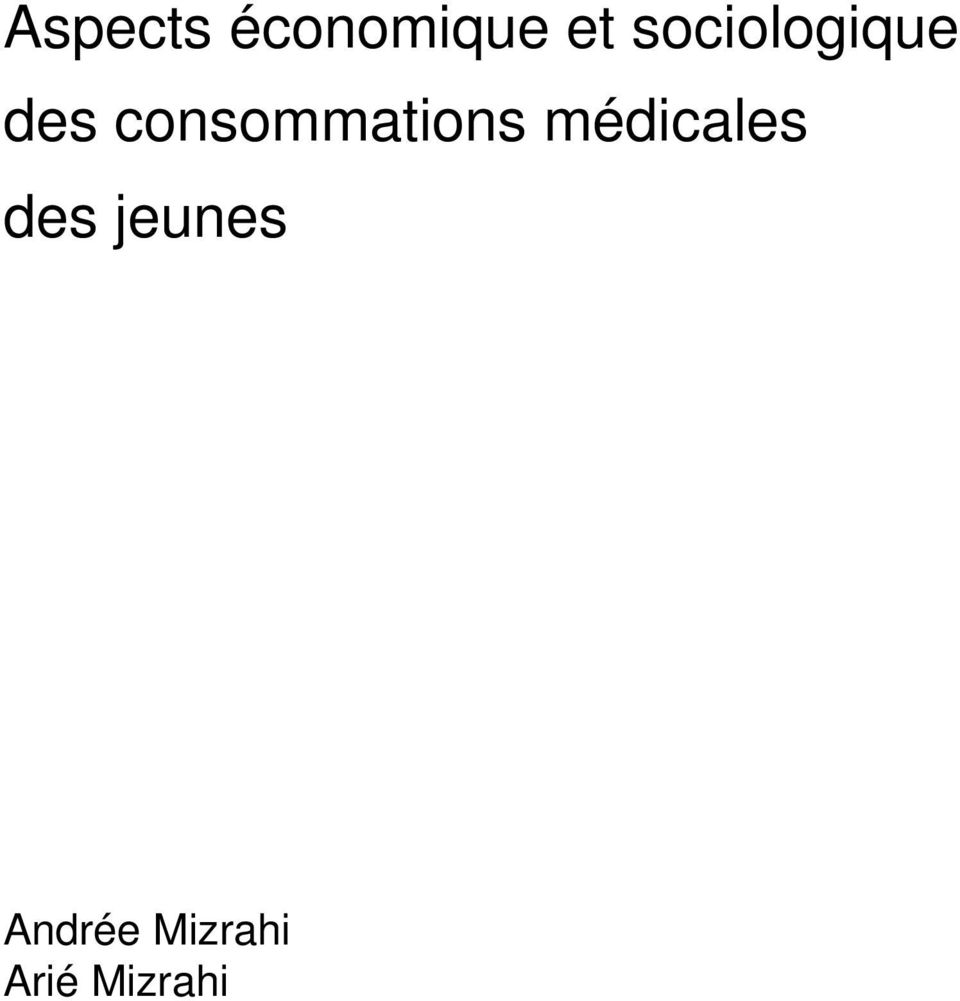 consommations médicales
