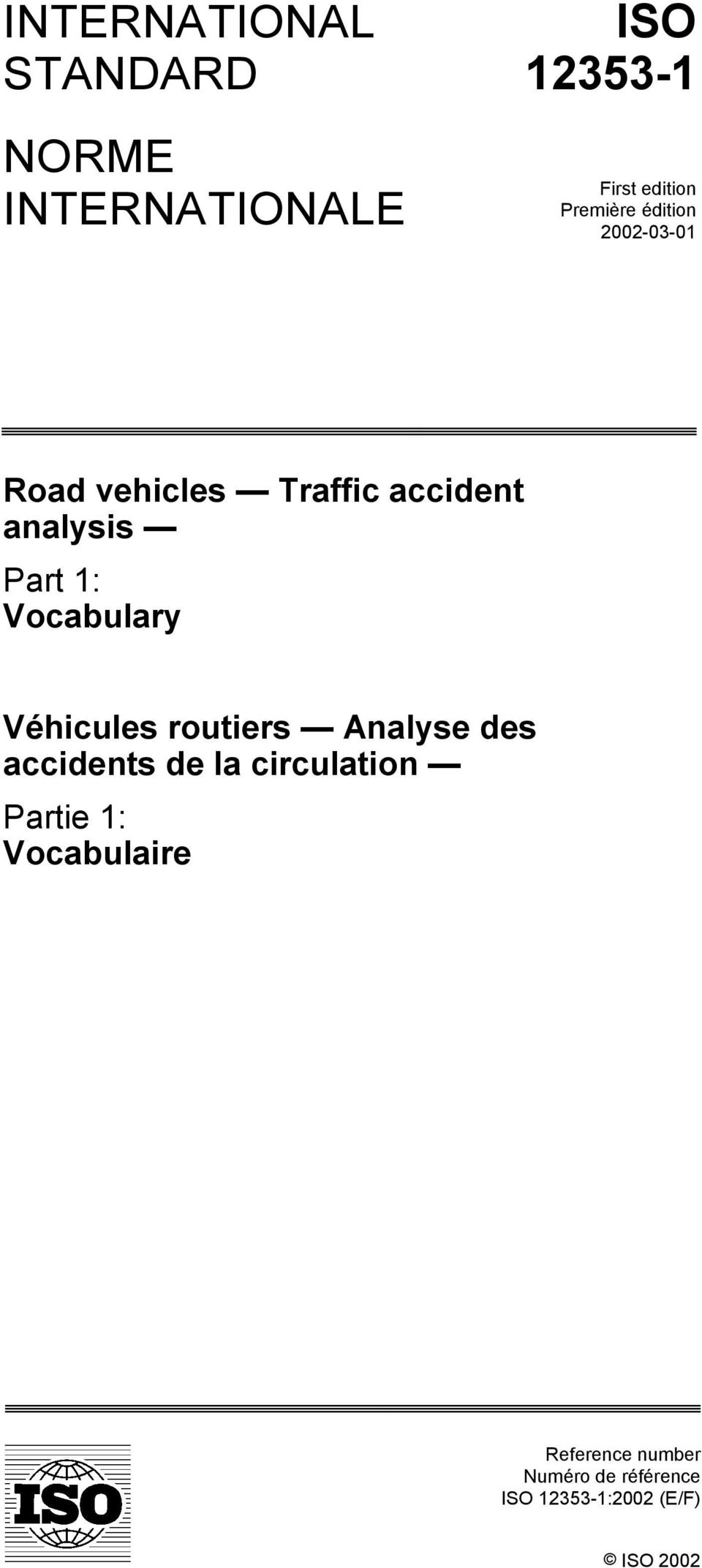 Vocabulary Véhicules routiers Analyse des accidents de la circulation Partie