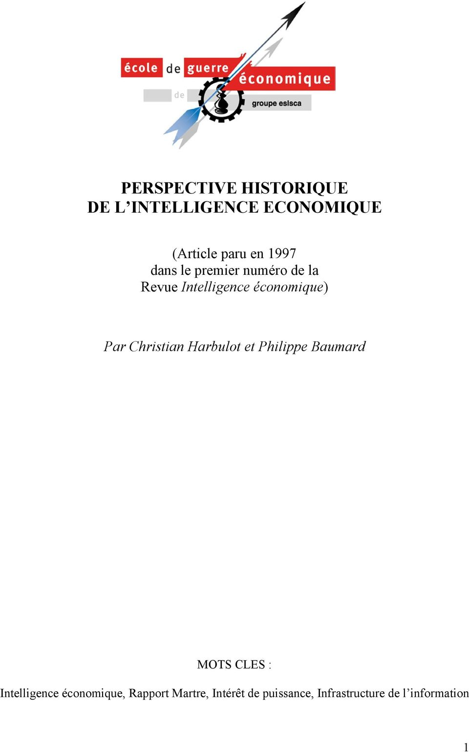 Christian Harbulot et Philippe Baumard MOTS CLES : Intelligence