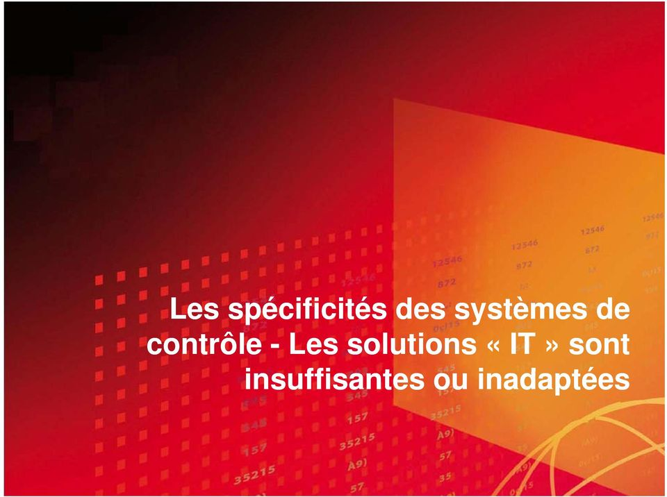 Les solutions «IT» sont