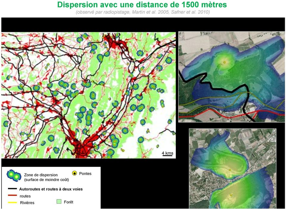 2010) 4 kms Zone de dispersion (surface de moindre