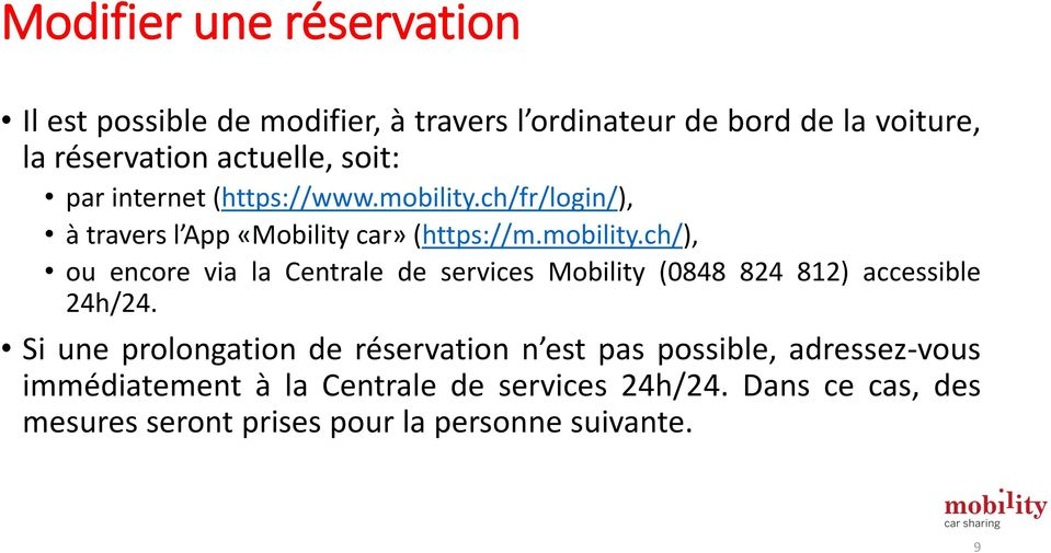 ch/fr/login/), à travers l App «Mobility car» (https://m.mobility.
