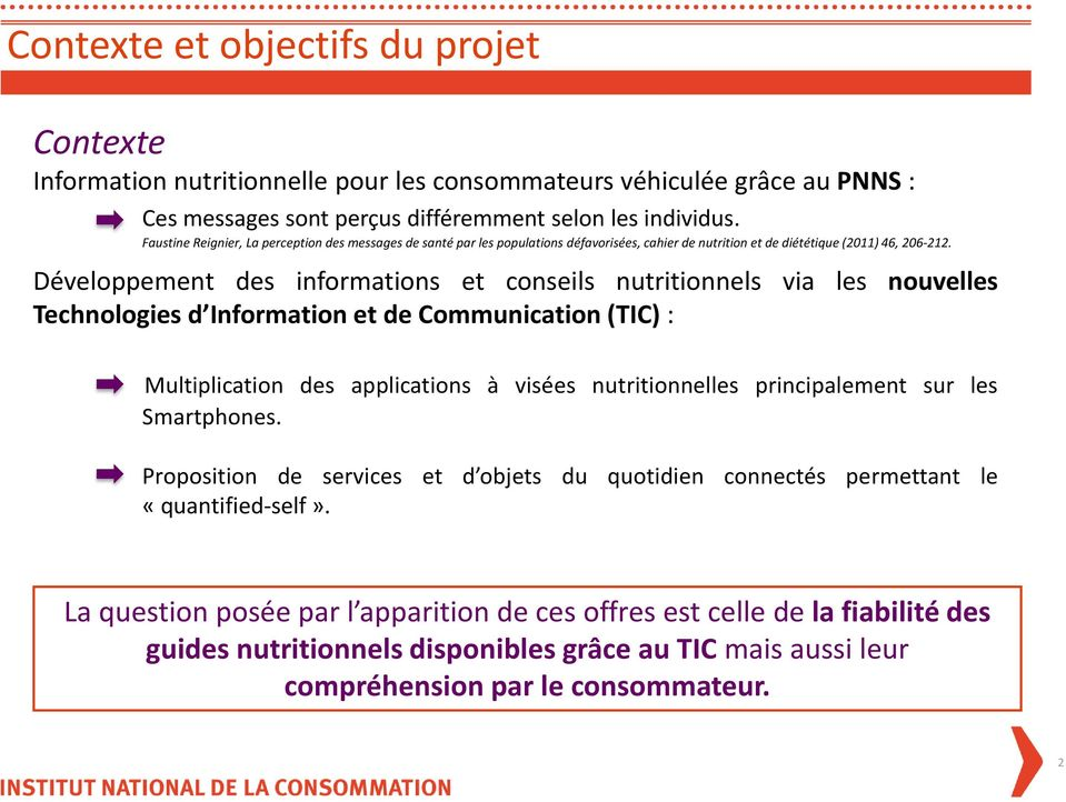 Développement des informations et conseils nutritionnels via les nouvelles Technologies d Information et de Communication (TIC) : Multiplication des applications à visées nutritionnelles