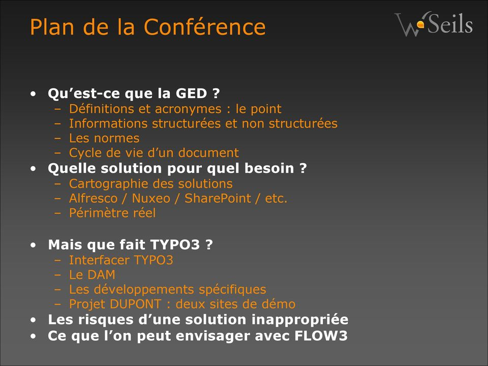 document Quelle solution pour quel besoin? Cartographie des solutions Alfresco / Nuxeo / SharePoint / etc.