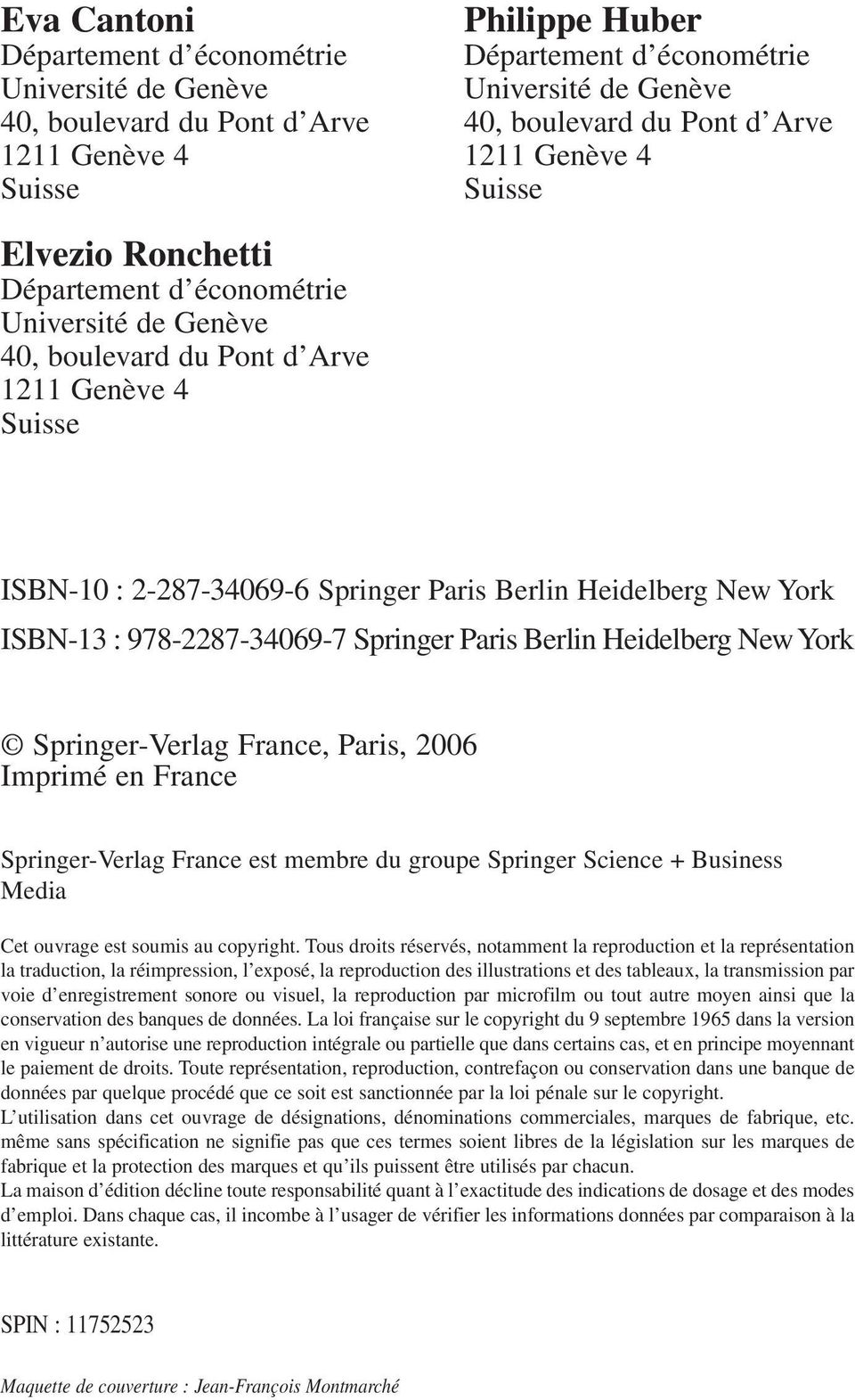 978-2287-34069-7 Springer Paris Berlin Heidelberg New York Springer-Verlag France, Paris, 2006 Imprimé en France Springer-Verlag France est membre du groupe Springer Science + Business Media Cet
