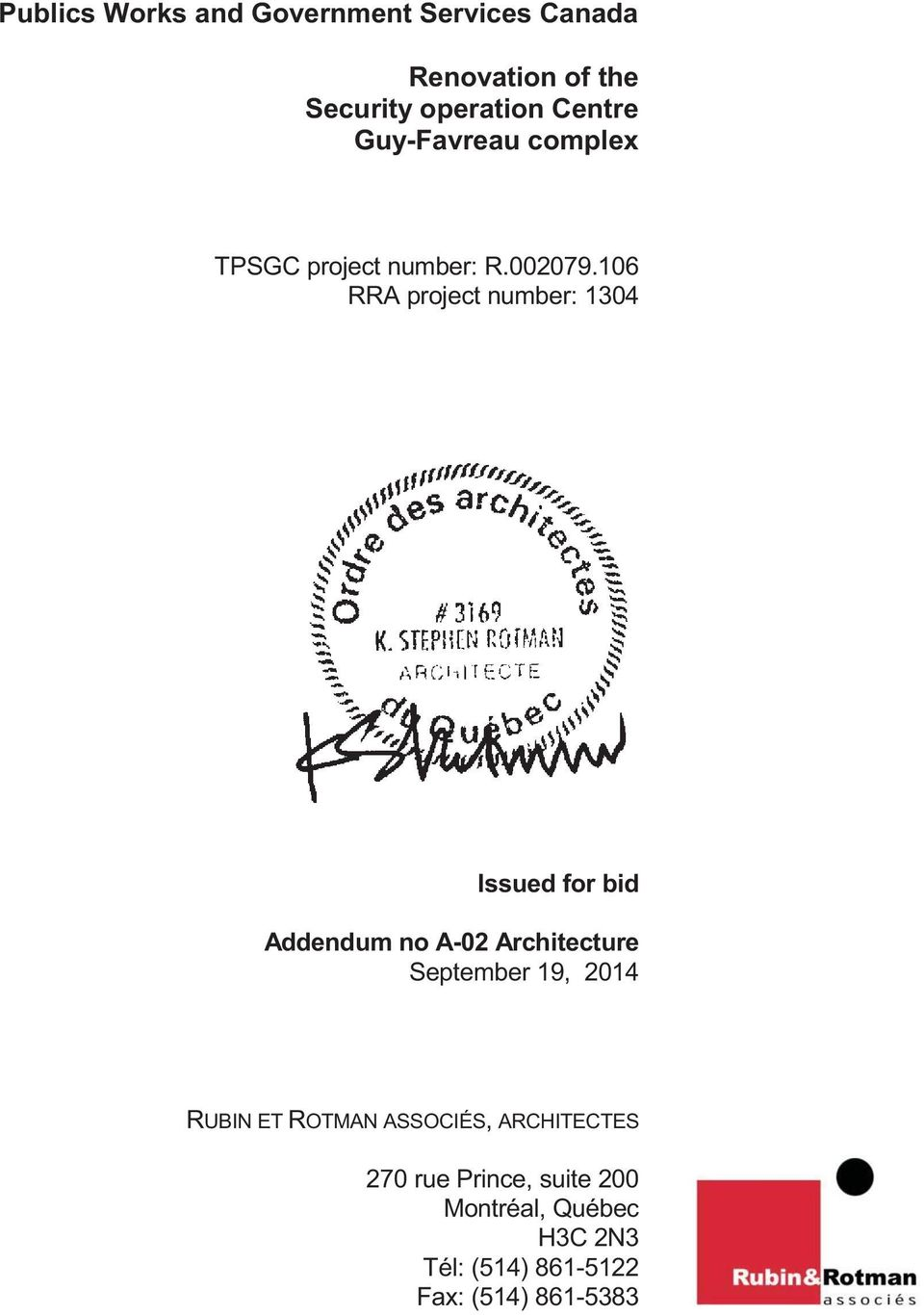 106 RRA project number: 1304 Issued for bid Addendum no A-02 Architecture September 19,
