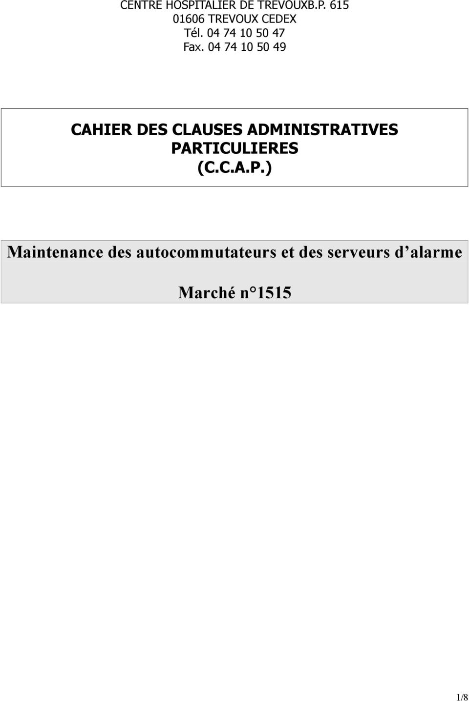04 74 10 50 49 CAHIER DES CLAUSES ADMINISTRATIVES