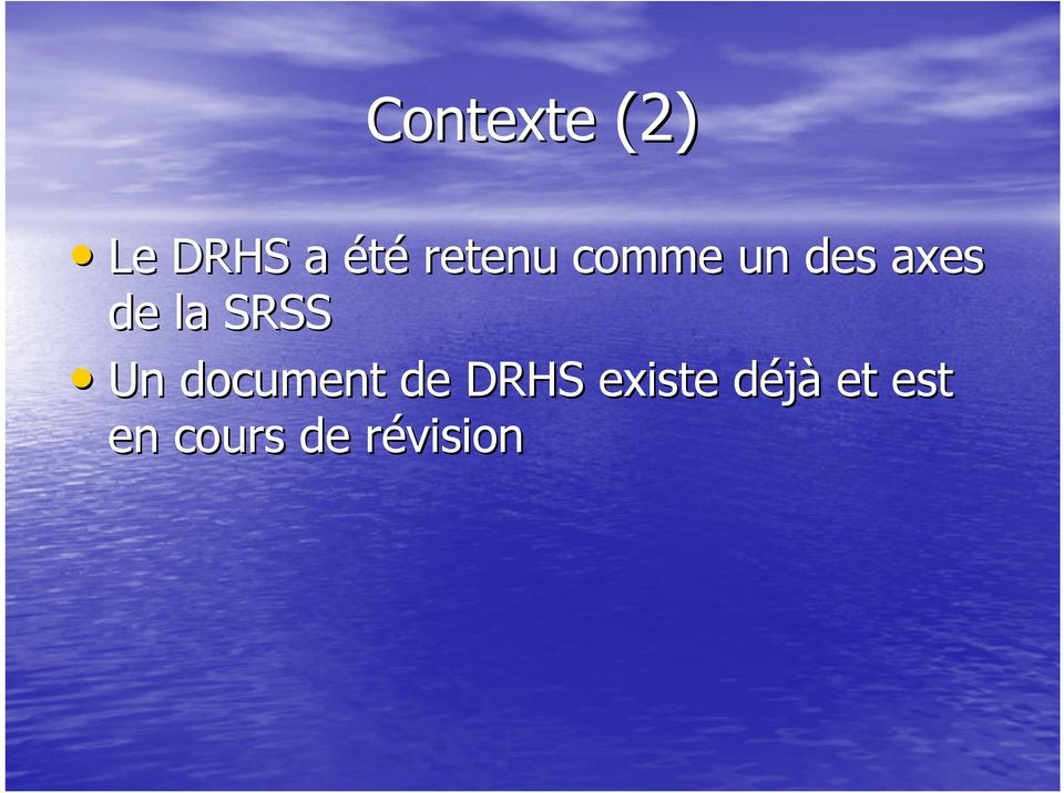 SRSS Un document de DRHS existe