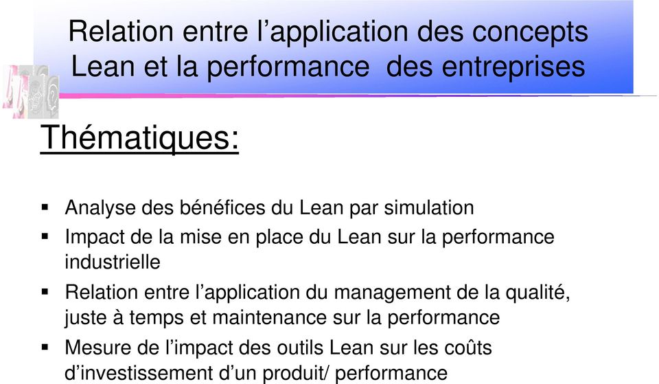industrielle Relation entre l application du management de la qualité, juste à temps et maintenance
