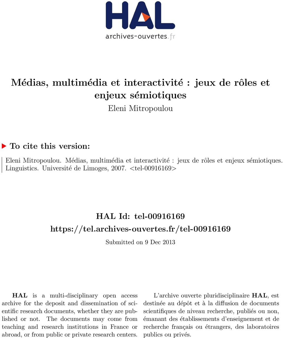 fr/tel-00916169 Submitted on 9 Dec 2013 HAL is a multi-disciplinary open access archive for the deposit and dissemination of scientific research documents, whether they are published or not.